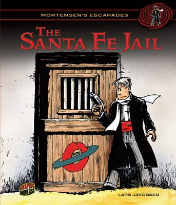 The Santa Fe Jail 2 By Jakobsen, Lars/ Jakobsen, Lars (ILT)
